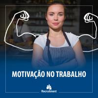 recruitment_post_blog_MotivacaoNoTrabalho_mod