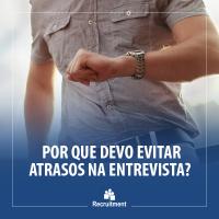 recruitment_post_blog_OQueAconteceAoSeAtrasarParaEntrevista